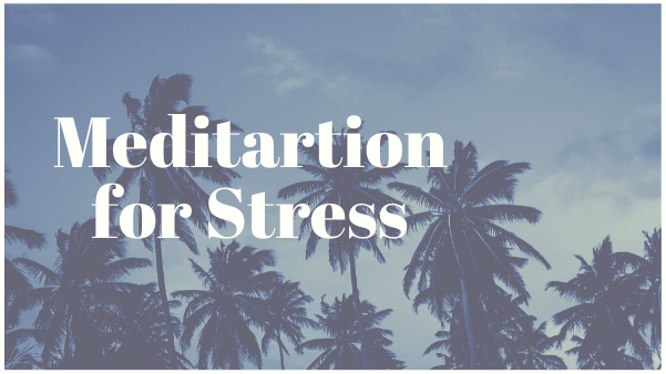 meditation for stress